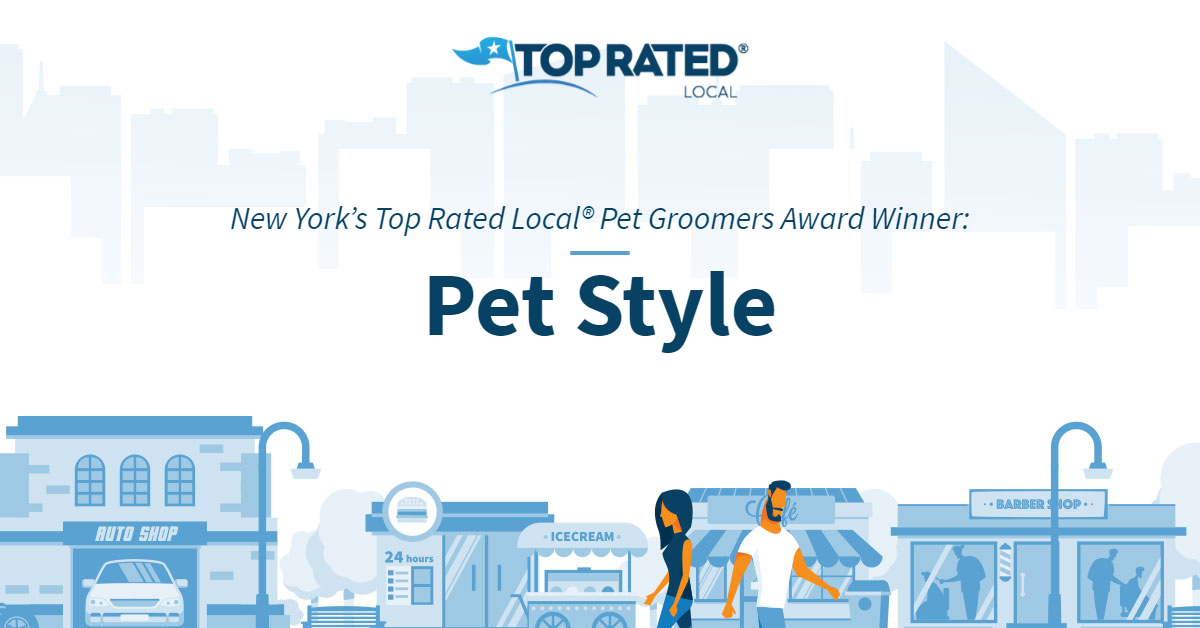 New York's Top Rated Local® Pet Groomers Award Winner: Pet Style