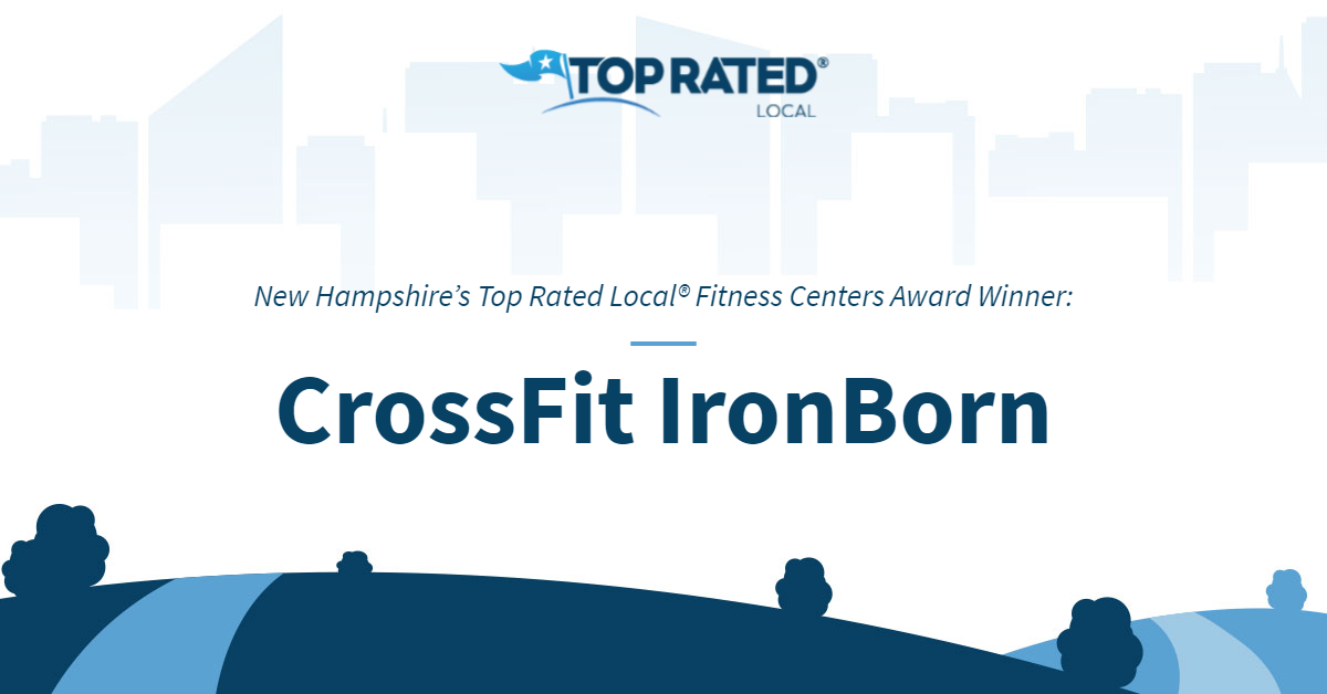 New Hampshire's Top Rated Local® Fitness Centers Award Winner: CrossFit IronBorn
