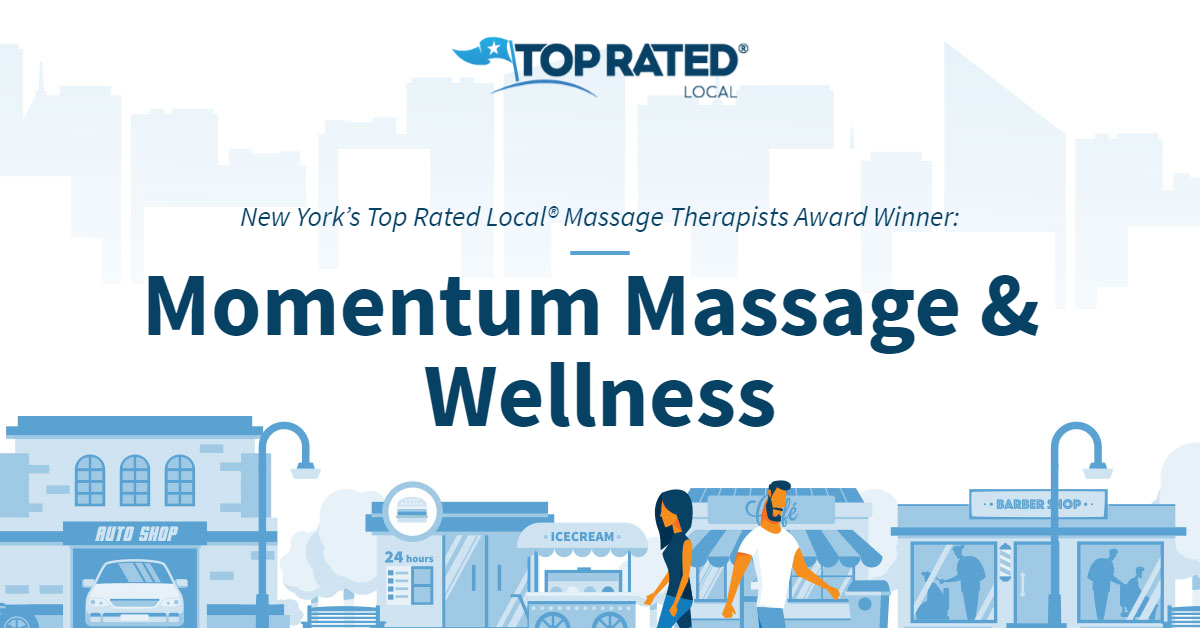 New York's Top Rated Local® Massage Therapists Award Winner: Momentum Massage & Wellness