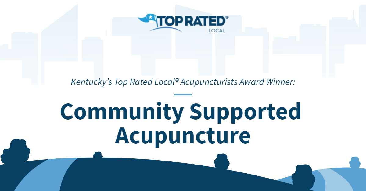 Kentucky's Top Rated Local® Acupuncturists Award Winner: Community Supported Acupuncture
