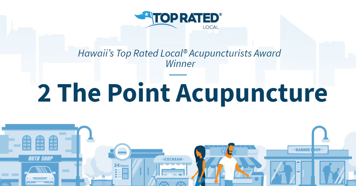 Hawaii's Top Rated Local® Acupuncturists Award Winner: 2 The Point Acupuncture