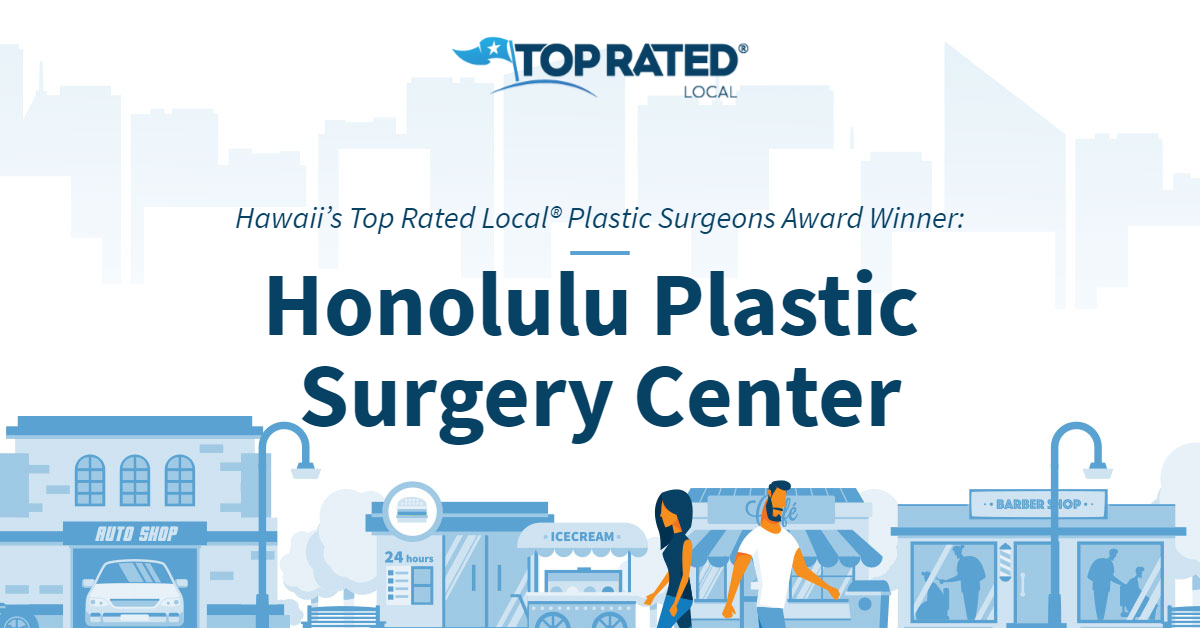 Hawaii's Top Rated Local® Plastic Surgeons Award Winner: Honolulu Plastic Surgery Center