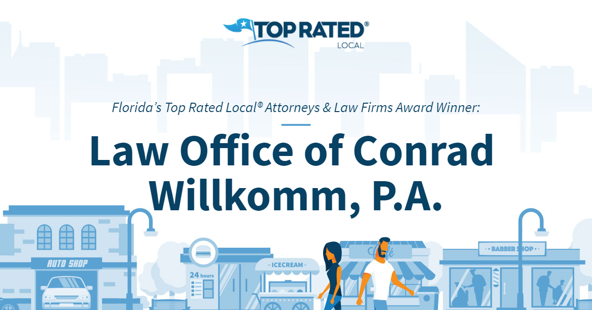 Florida's Top Rated Local® Attorneys & Law Firms Award Winner: Law Office of Conrad Willkomm, P.A.