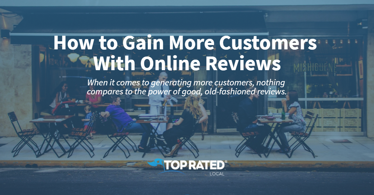 How to Gain More Customers With Online Reviews