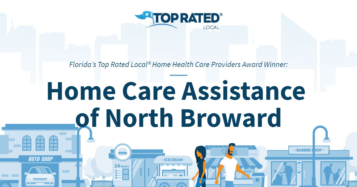 Florida's Top Rated Local® Home Health Care Providers Award Winner: Home Care Assistance of North Broward