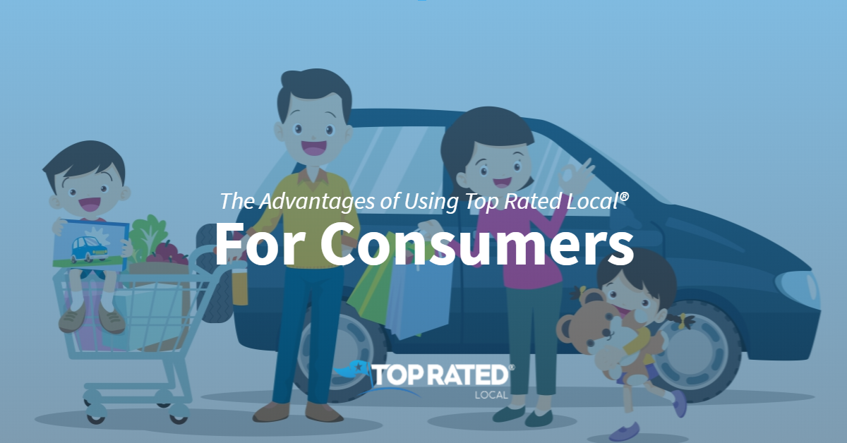 The Advantages of Using Top Rated Local® for Consumers