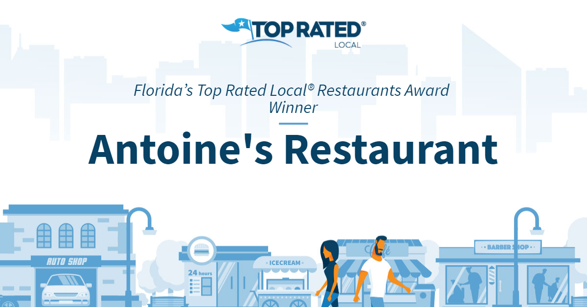 Florida's Top Rated Local® Restaurants Award Winner: Antoine's Restaurant