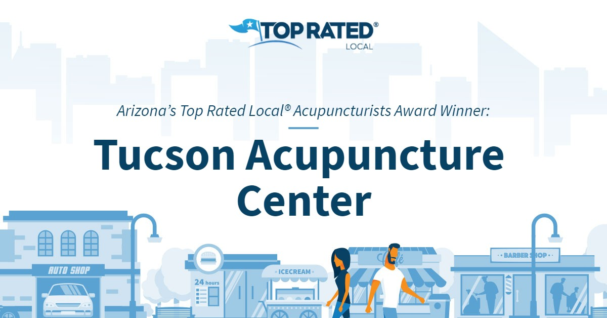 Arizona's Top Rated Local® Acupuncturists Award Winner: Tucson Acupuncture Center