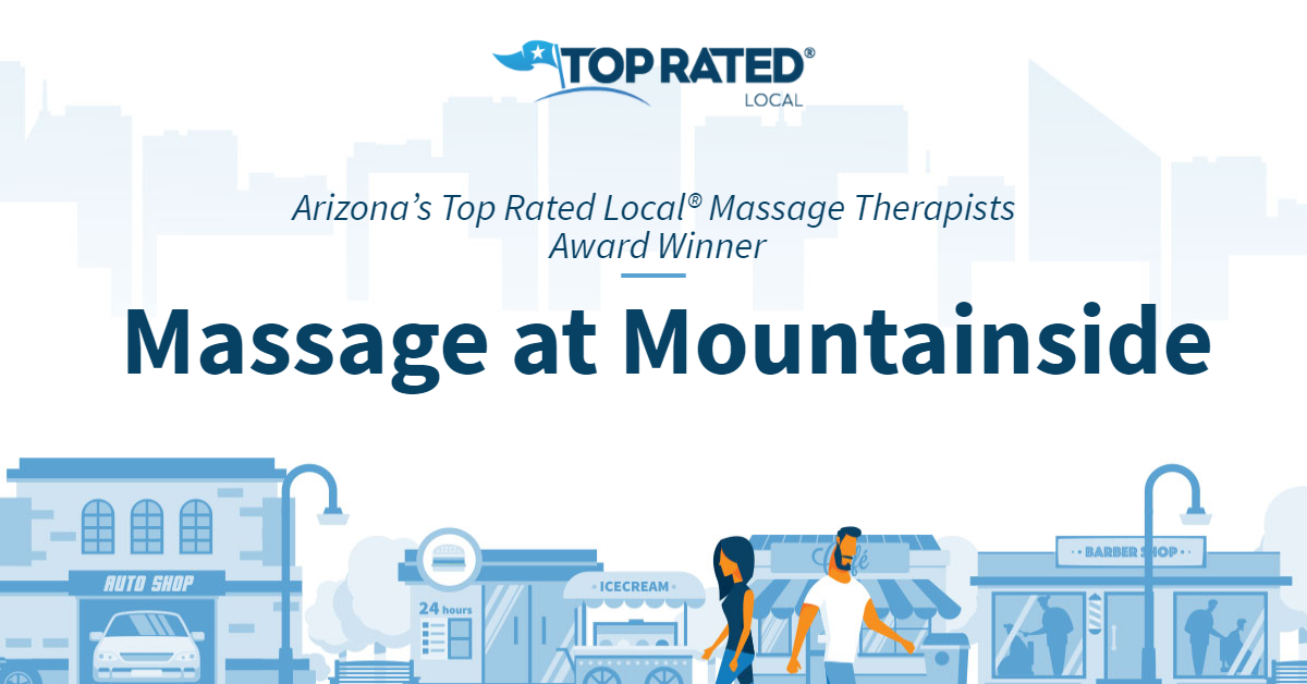 Arizona's Top Rated Local® Massage Therapists Award Winner: Massage at Mountainside
