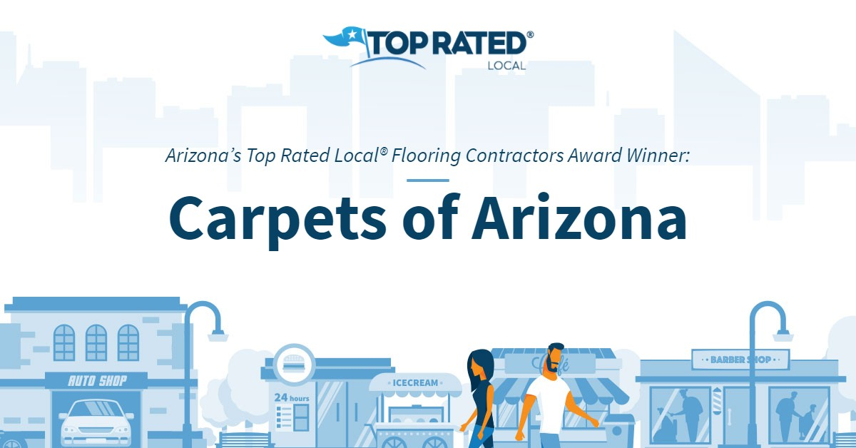 Arizona's Top Rated Local® Flooring Contractors Award Winner: Carpets of Arizona
