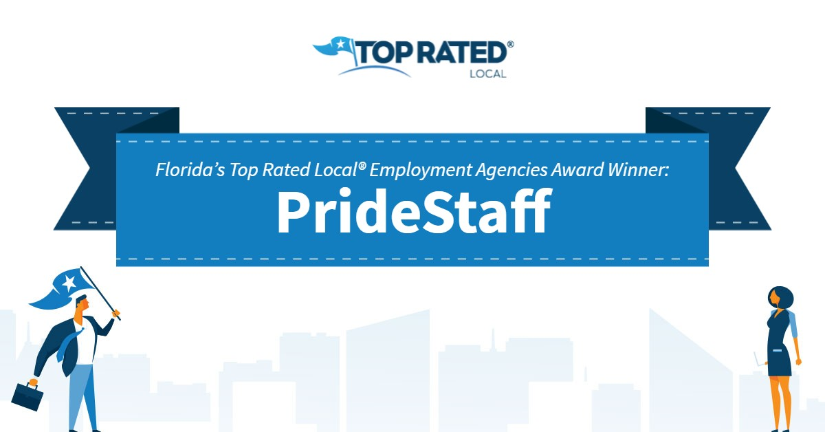 Florida's Top Rated Local® Employment Agencies Award Winner: PrideStaff