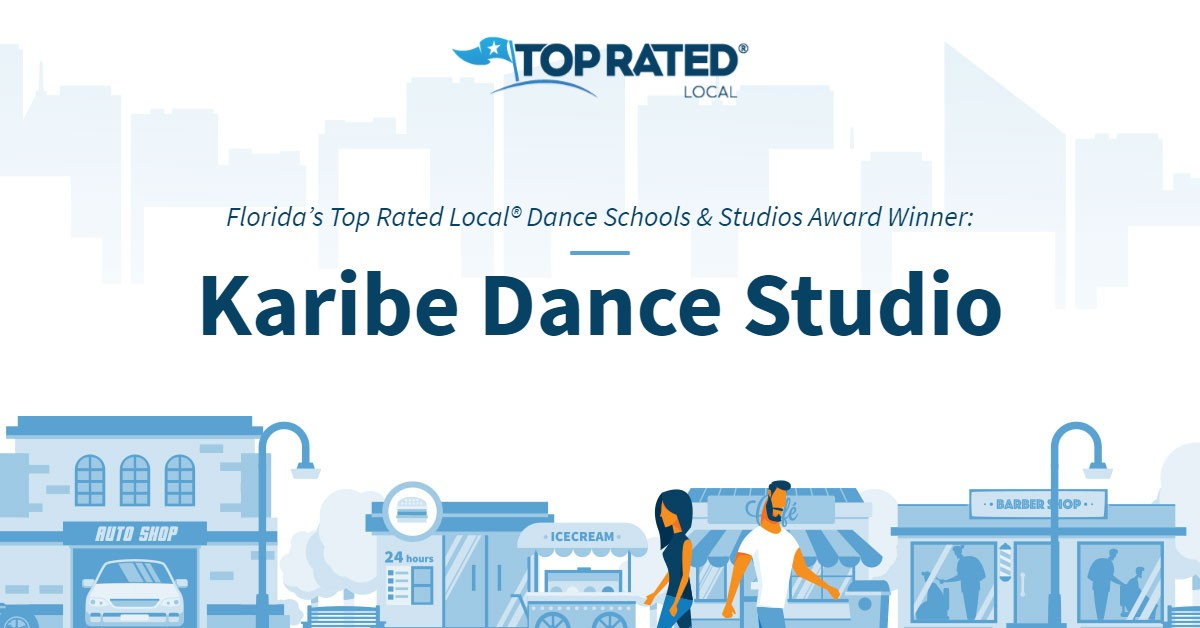 Florida's Top Rated Local® Dance Schools & Studios Award Winner: Karibe Dance Studio