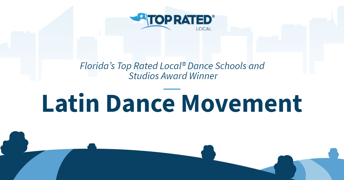Florida's Top Rated Local® Dance Schools and Studios Award Winner: Latin Dance Movement