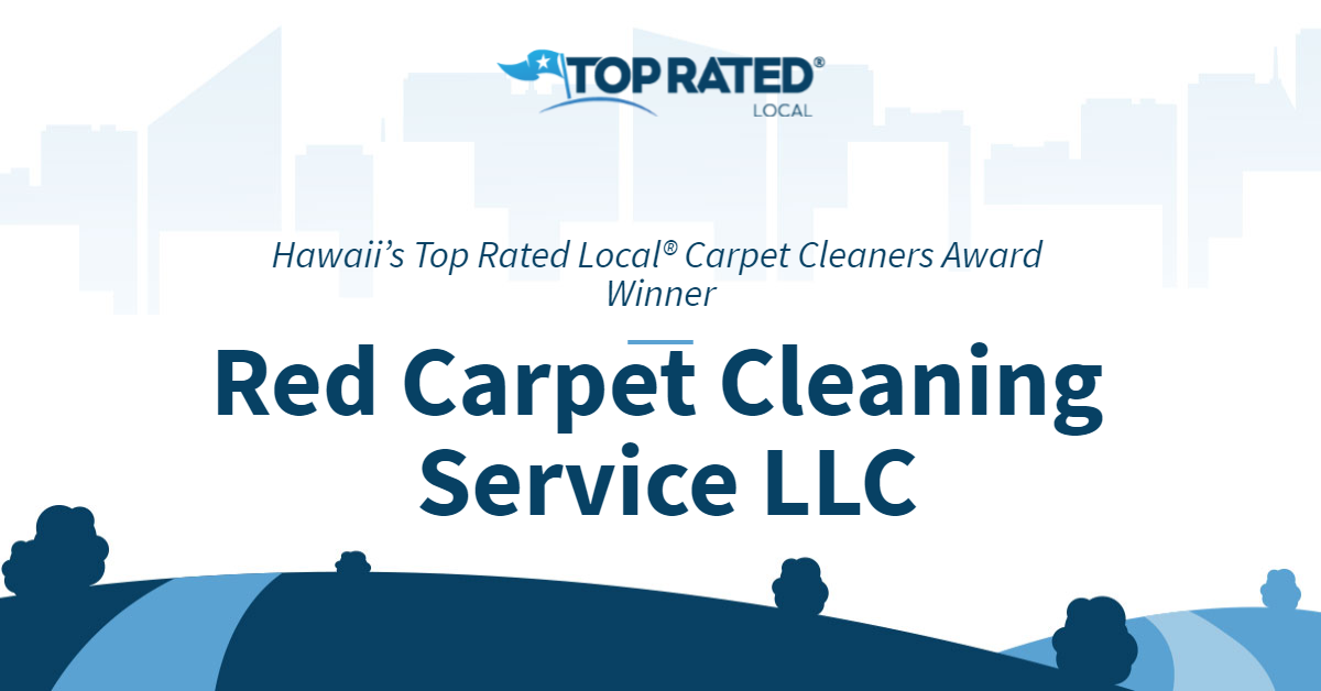 Hawaii's Top Rated Local® Carpet Cleaners Award Winner: Red Carpet Cleaning Service LLC