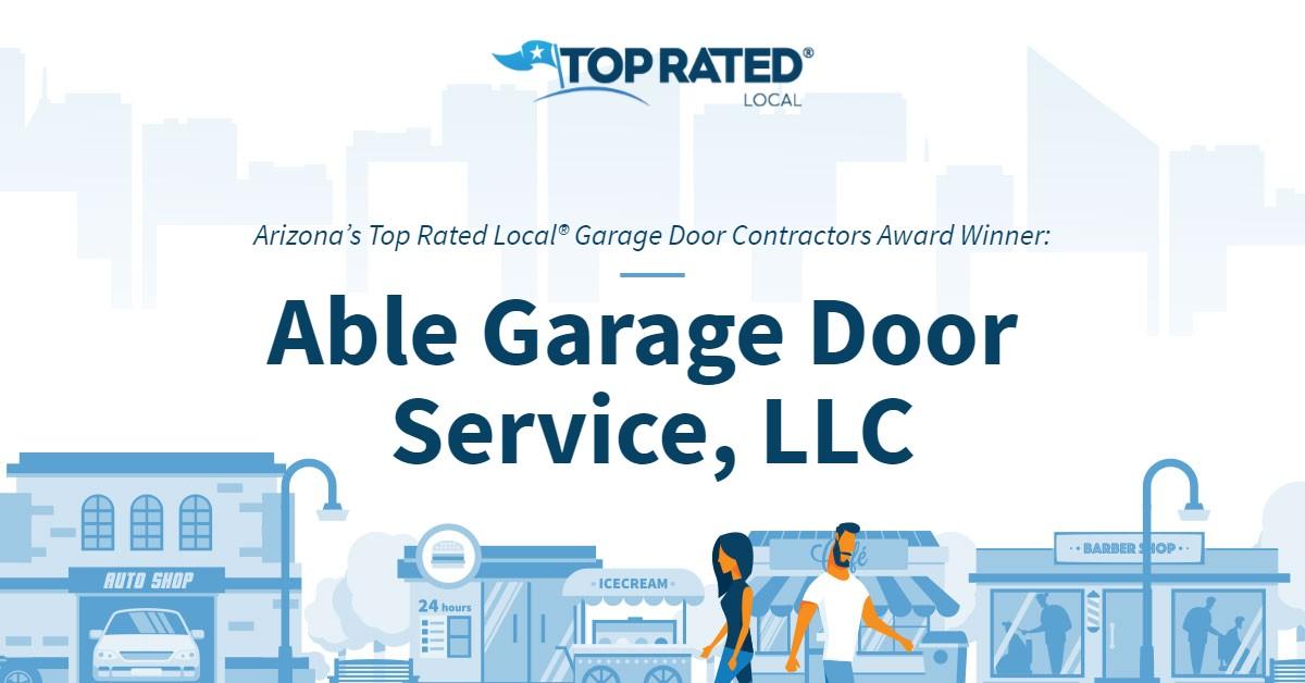 Arizona's Top Rated Local® Garage Door Contractors Award Winner: Able Garage Door Service, LLC