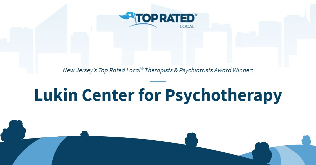 New Jersey's Top Rated Local® Therapists & Psychiatrists Award Winner: Lukin Center for Psychotherapy