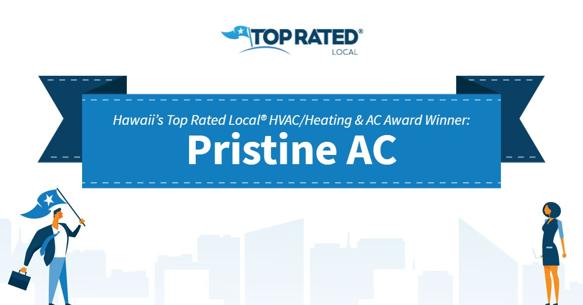 Hawaii's Top Rated Local® HVAC/Heating & AC Award Winner: Pristine AC