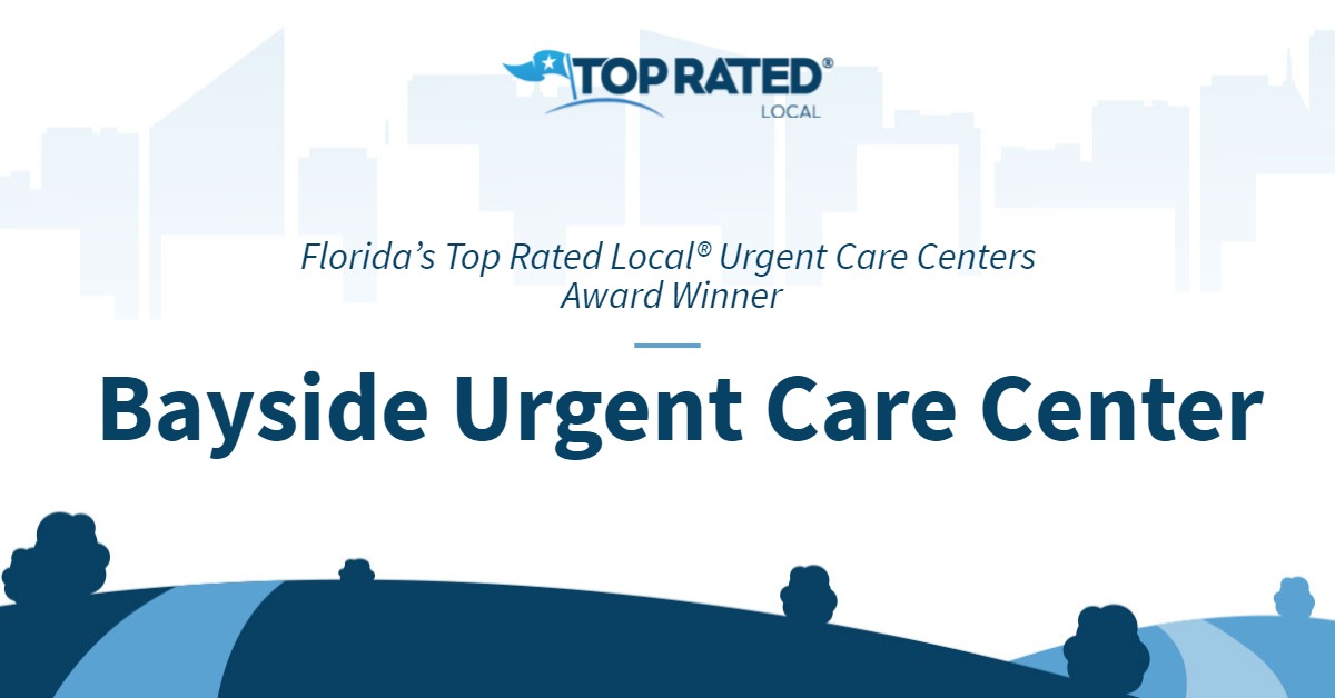 Florida's Top Rated Local® Urgent Care Centers Award Winner: Bayside Urgent Care Center