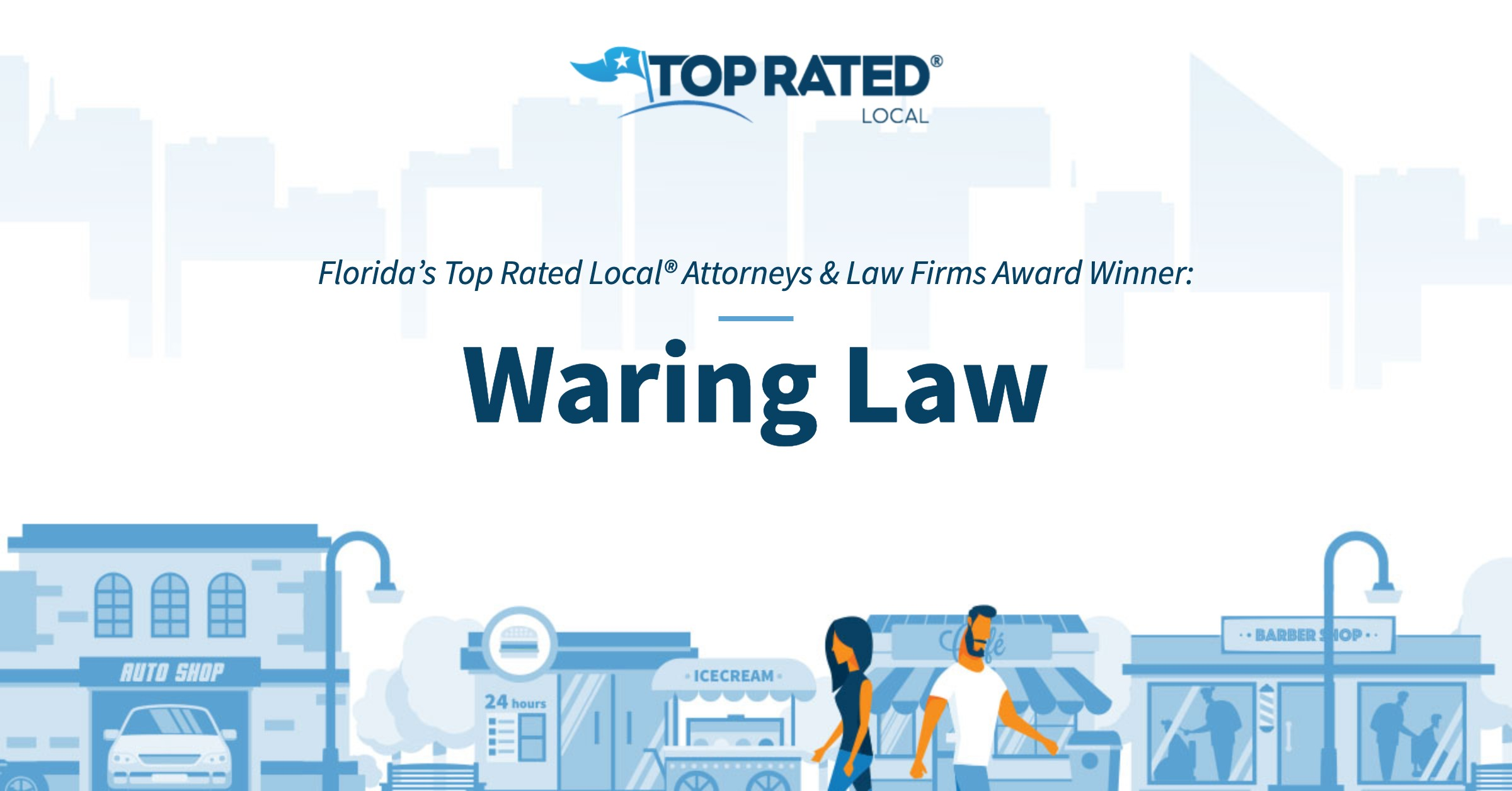 Florida's Top Rated Local® Attorneys & Law Firms Award Winner: Waring Law