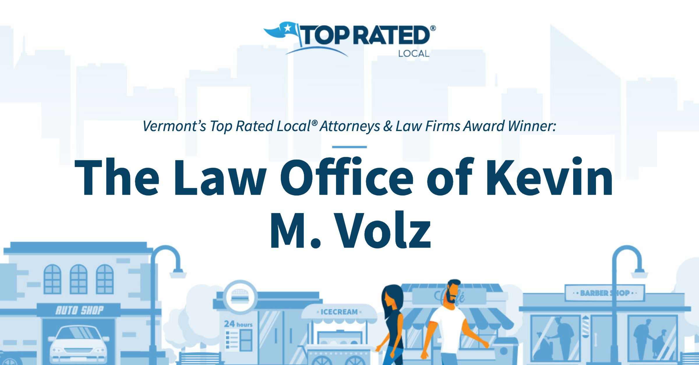 Vermont's Top Rated Local® Attorneys & Law Firms Award Winner: The Law Office of Kevin M. Volz