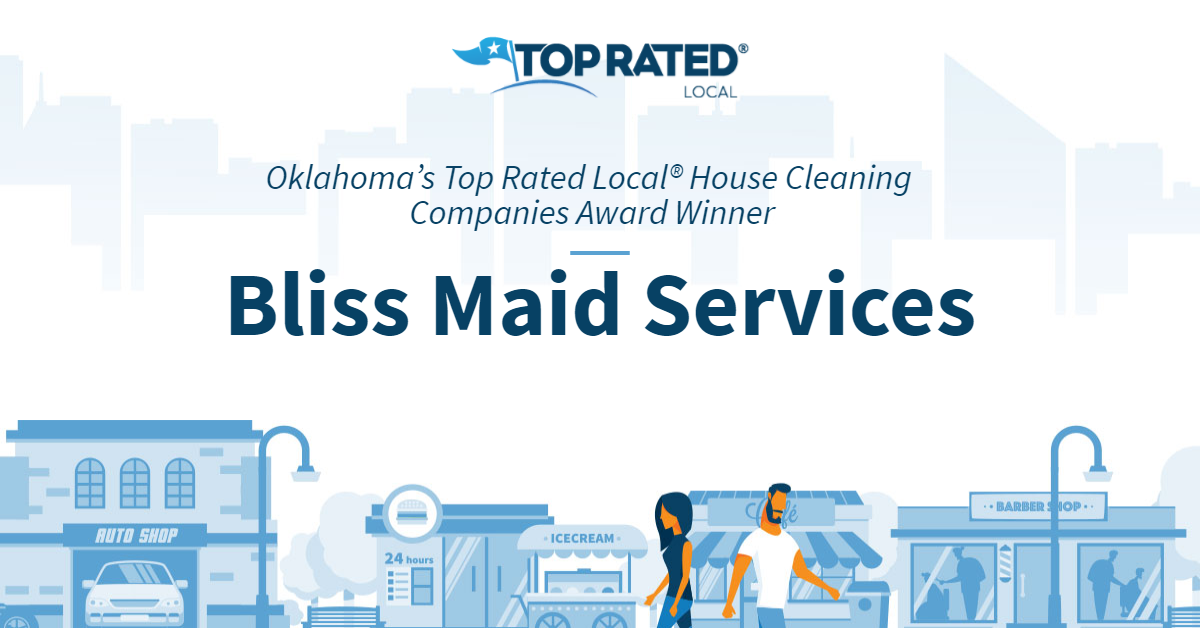 Oklahoma's Top Rated Local® House Cleaning Companies Award Winner: Bliss Maid Services