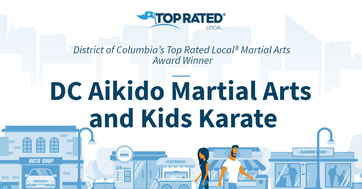 District of Columbia's Top Rated Local® Martial Arts Award Winner: DC Aikido Martial Arts and Kids Karate