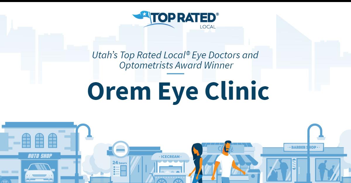 Utah's Top Rated Local® Eye Doctors and Optometrists Award Winner: Orem Eye Clinic