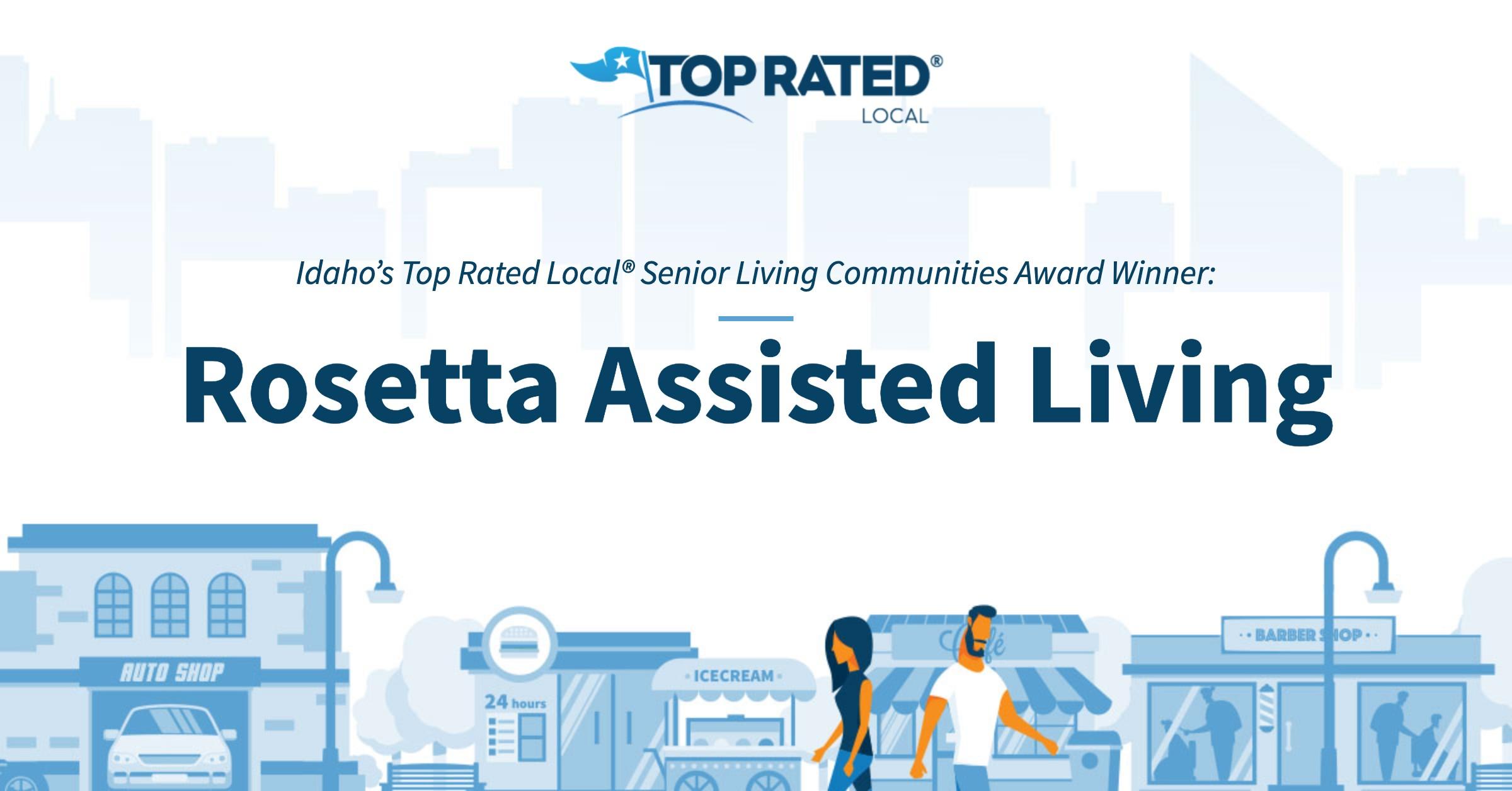Idaho's Top Rated Local® Senior Living Communities Award Winner: Rosetta Assisted Living