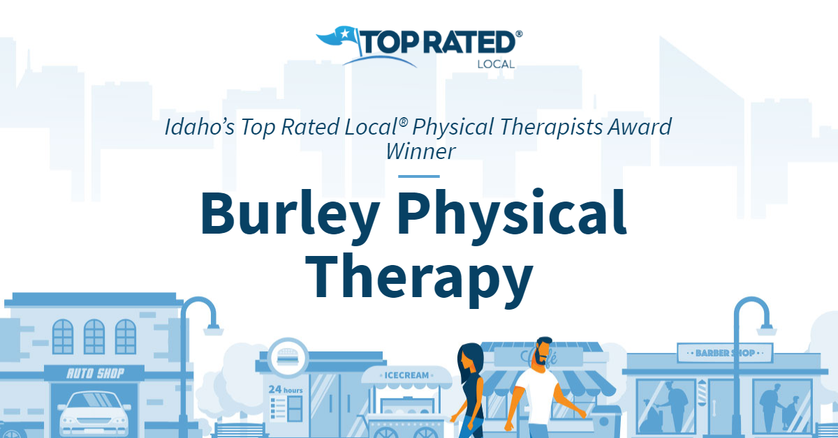 Idaho's Top Rated Local® Physical Therapists Award Winner: Burley Physical Therapy
