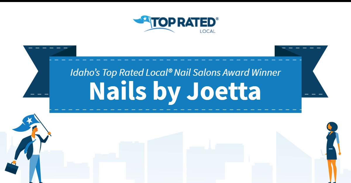 Idaho's Top Rated Local® Nail Salons Award Winner: Nails by Joetta