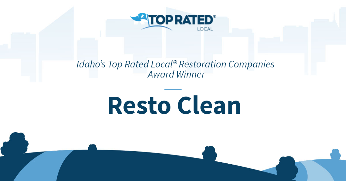 Idaho's Top Rated Local® Restoration Companies Award Winner: Resto Clean