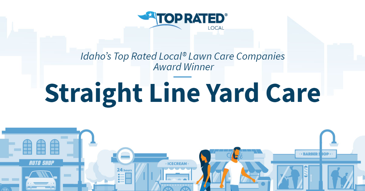 Idaho's Top Rated Local® Lawn Care Companies Award Winner: Straight Line Yard Care