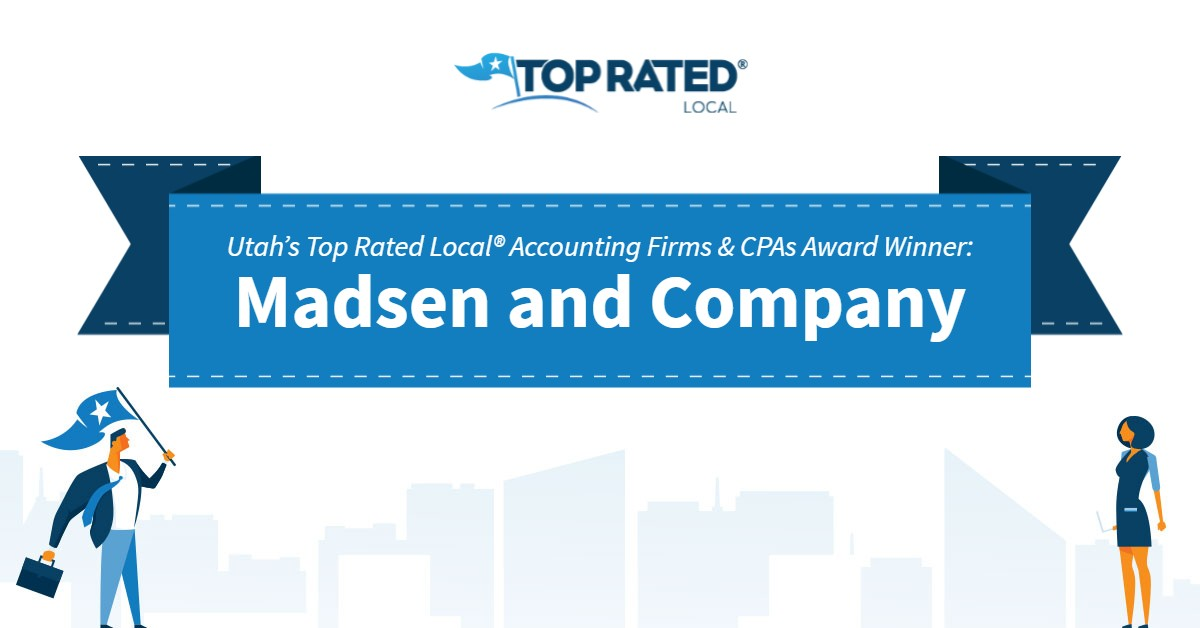 Utah's Top Rated Local® Accounting Firms & CPAs Award Winner: Madsen and Company