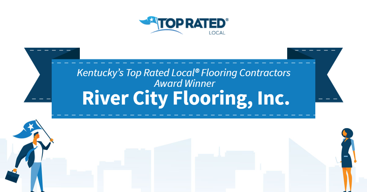 Kentucky's Top Rated Local® Flooring Contractors Award Winner: River City Flooring, Inc.