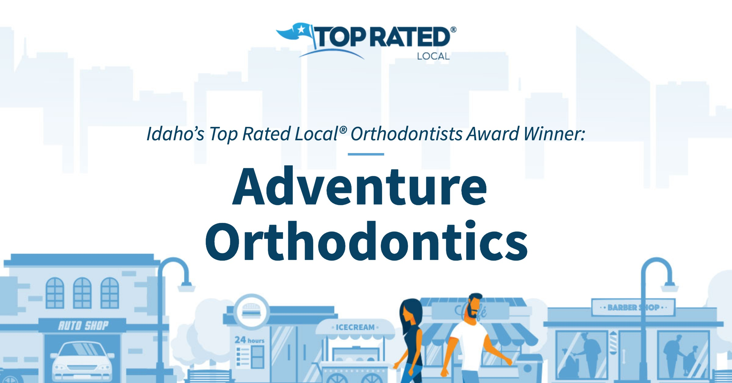 Idaho's Top Rated Local® Orthodontists Award Winner: Adventure Orthodontics
