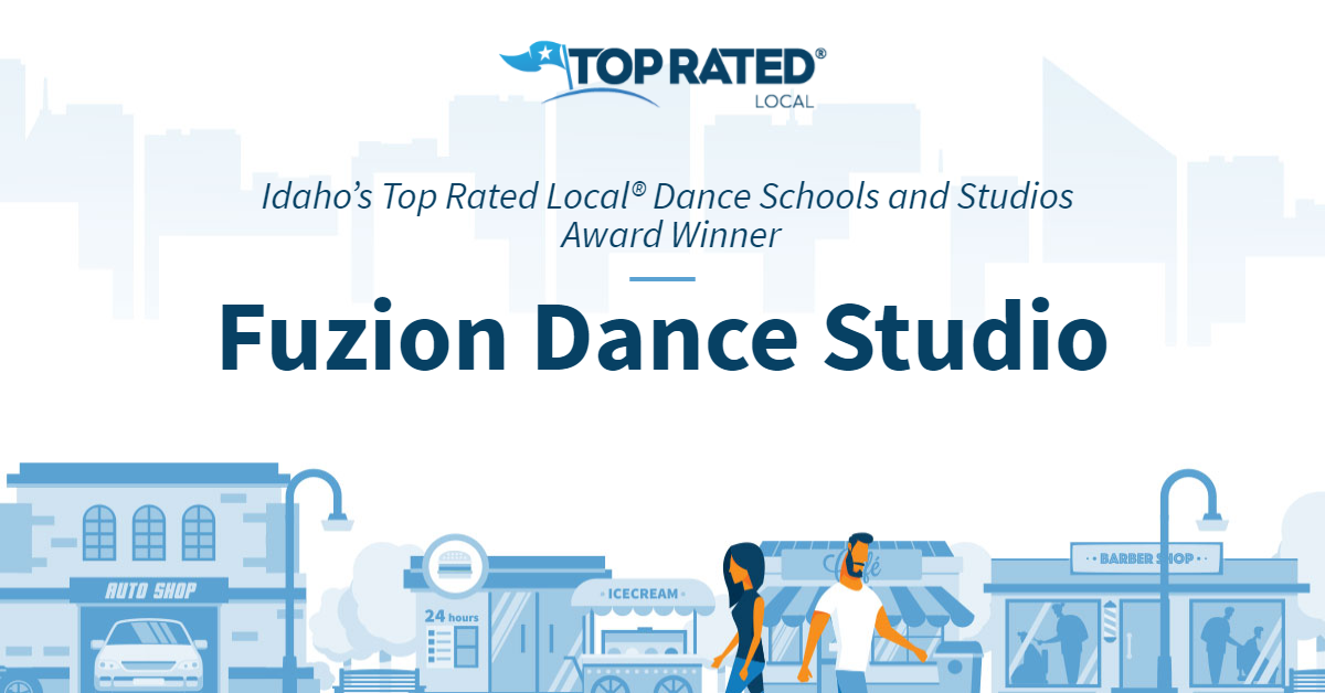 Idaho's Top Rated Local® Dance Schools and Studios Award Winner: Fuzion Dance Studio