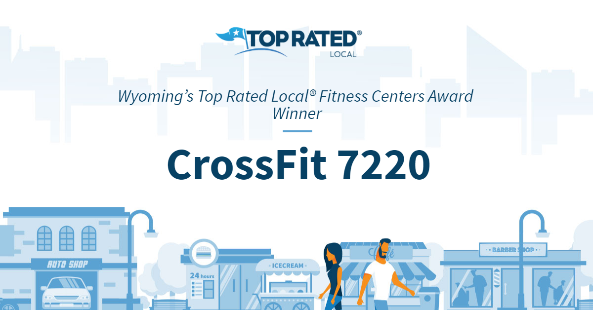 Wyoming's Top Rated Local® Fitness Centers Award Winner: CrossFit 7220