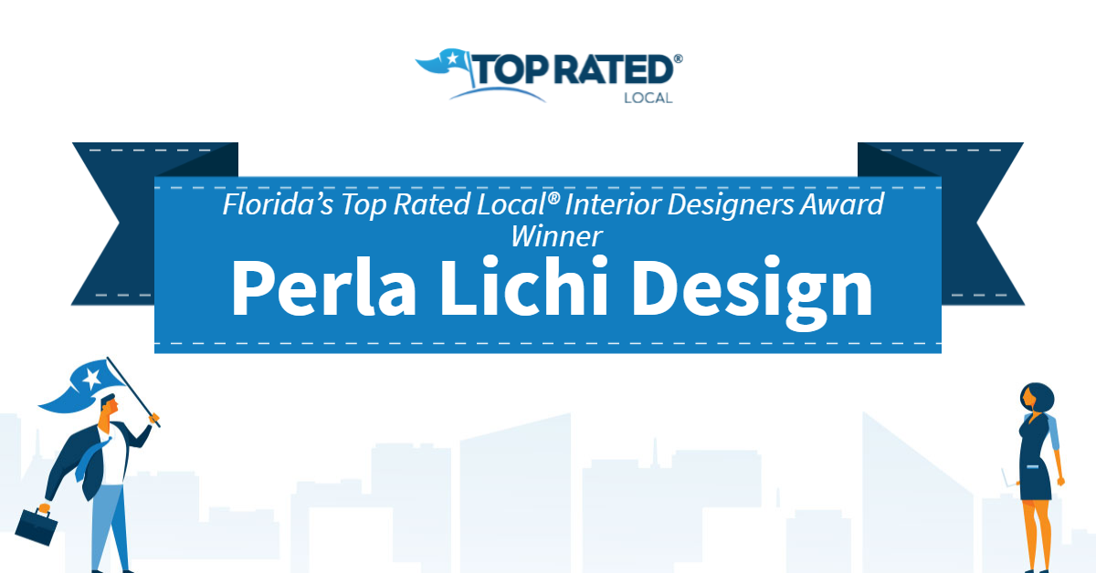Florida's Top Rated Local® Interior Designers Award Winner: Perla Lichi Design