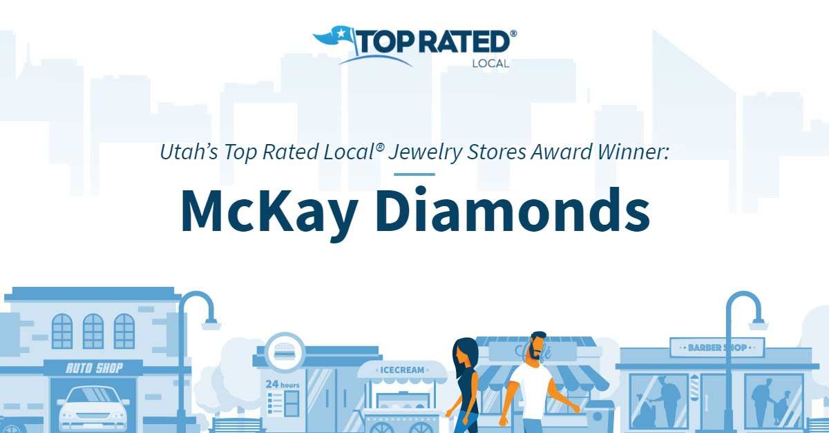 Utah's Top Rated Local® Jewelry Stores Award Winner: McKay Diamonds