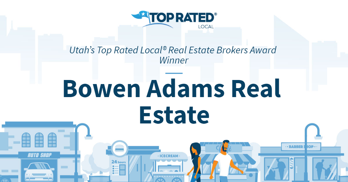 Utah's Top Rated Local® Real Estate Brokers Award Winner: Bowen Adams Real Estate