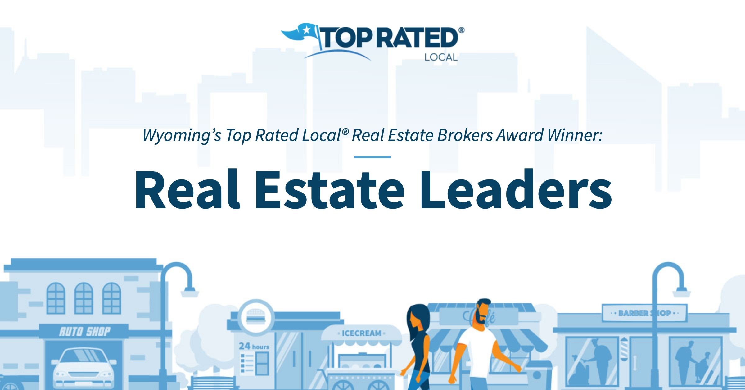 Wyoming's Top Rated Local® Real Estate Brokers Award Winner: Real Estate Leaders