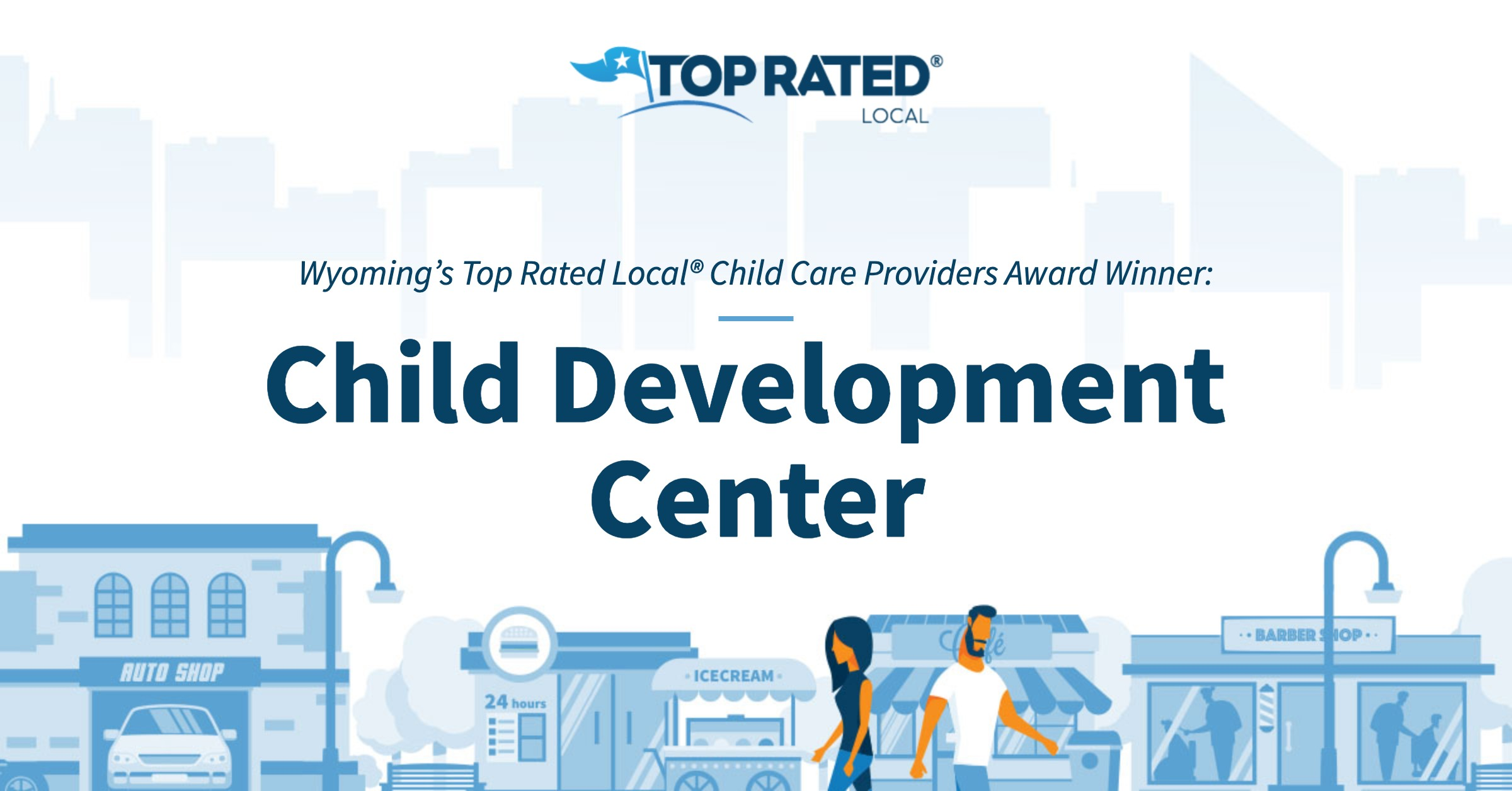 Wyoming's Top Rated Local® Child Care Providers Award Winner: Child Development Center