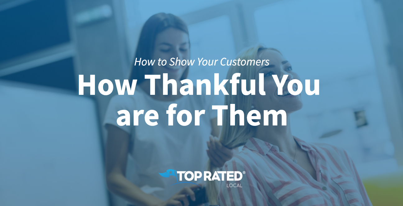 How to Show Your Customers How Thankful You are for Them