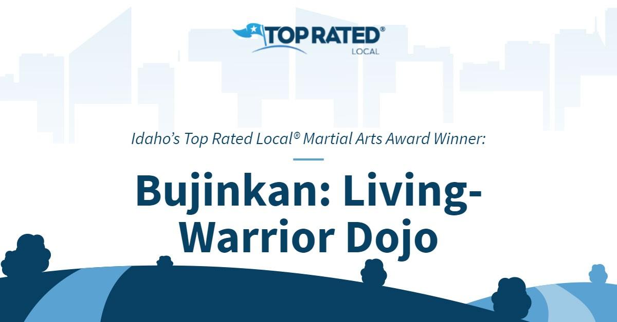 Idaho's Top Rated Local® Martial Arts Award Winner: Bujinkan: Living-Warrior Dojo
