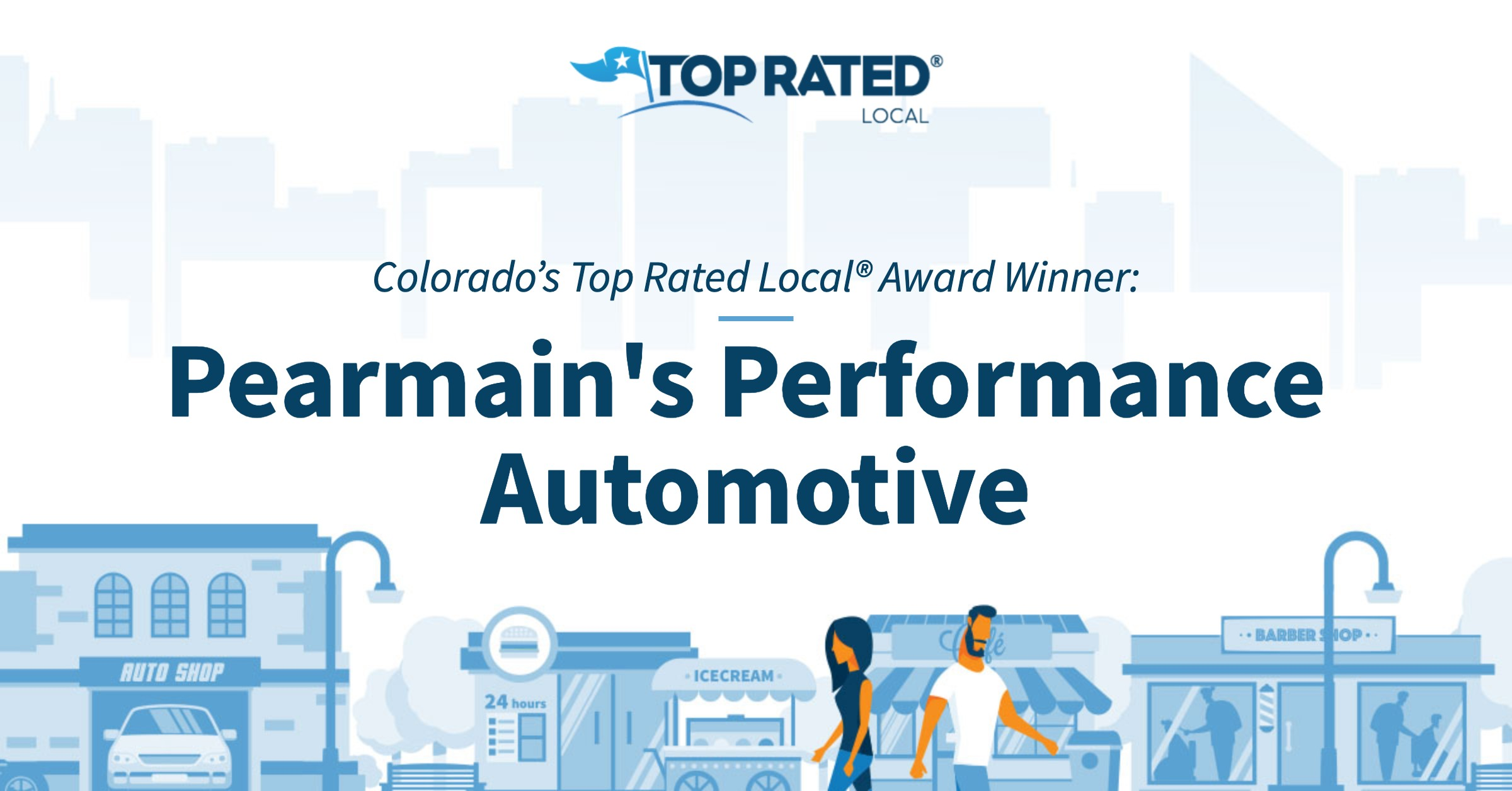 Colorado's Top Rated Local® Award Winner: Pearmain's Performance Automotive