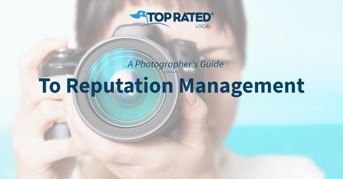 A Photographer's Guide to Reputation Management