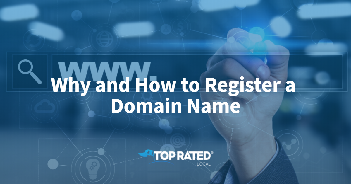 Why and How to Register a Domain Name