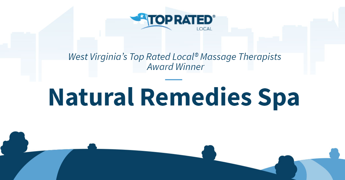 West Virginia's Top Rated Local® Massage Therapists Award Winner: Natural Remedies Spa