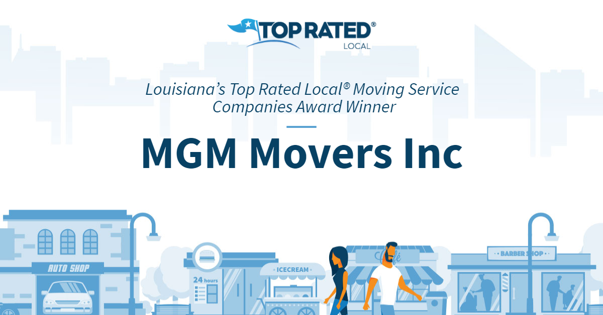 Louisiana's Top Rated Local® Moving Service Companies Award Winner: MGM Movers Inc