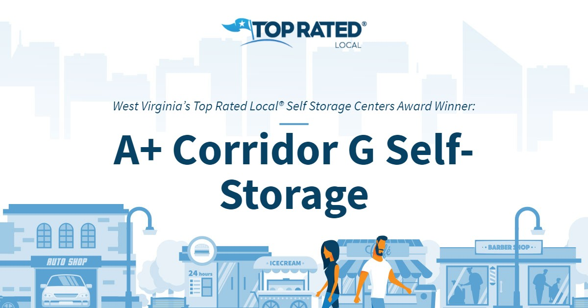 West Virginia's Top Rated Local® Self Storage Centers Award Winner: A+ Corridor G Self-Storage